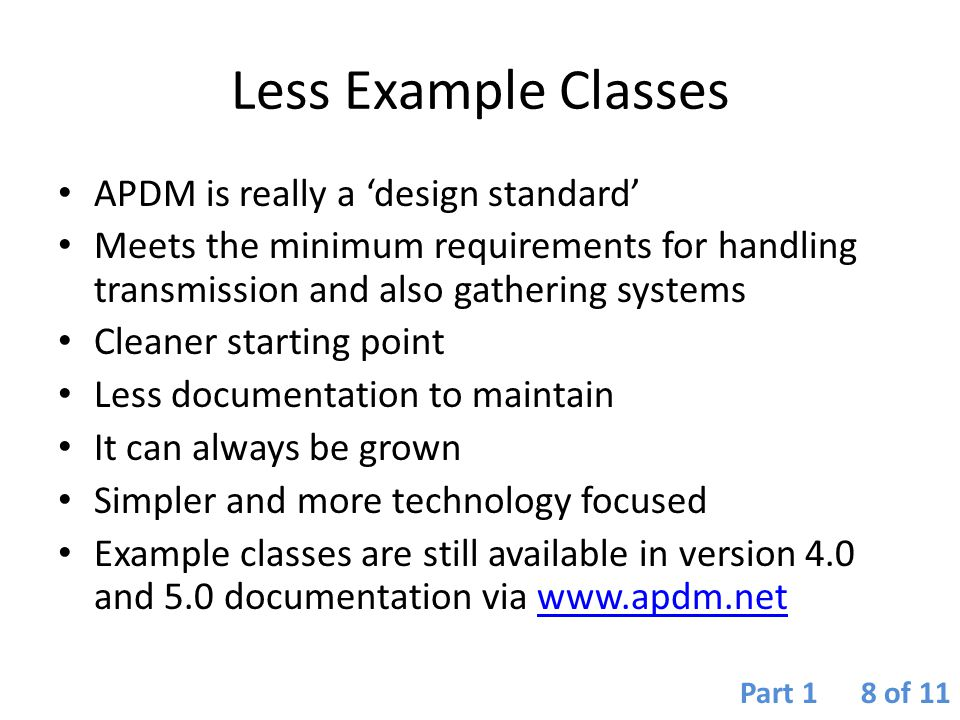 Less Example Classes APDM is really a 'design standard'