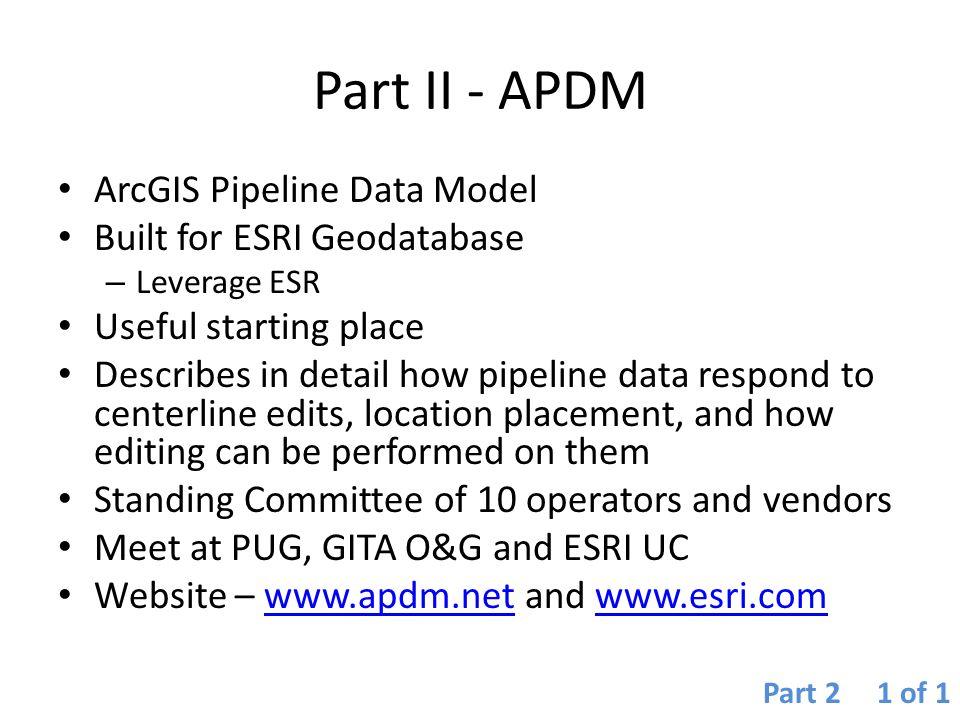 Part II - APDM ArcGIS Pipeline Data Model Built for ESRI Geodatabase
