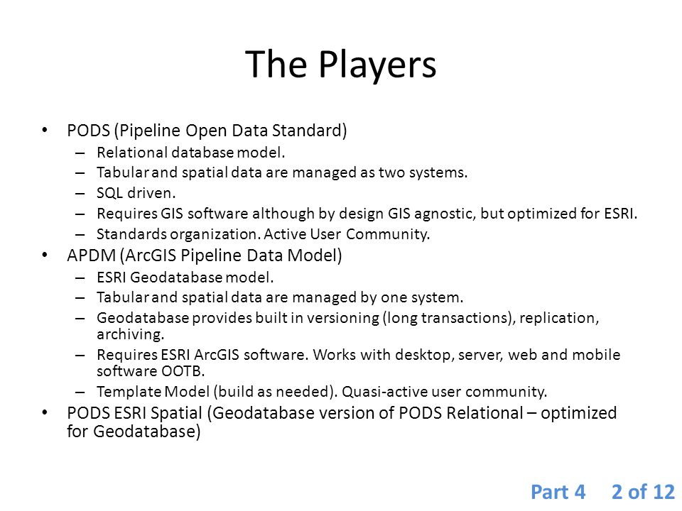 The Players Part 4 2 of 12 PODS (Pipeline Open Data Standard)