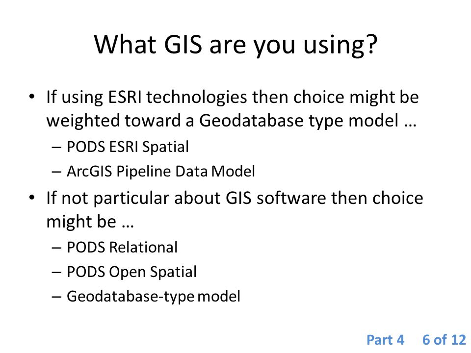 What GIS are you using If using ESRI technologies then choice might be weighted toward a Geodatabase type model …