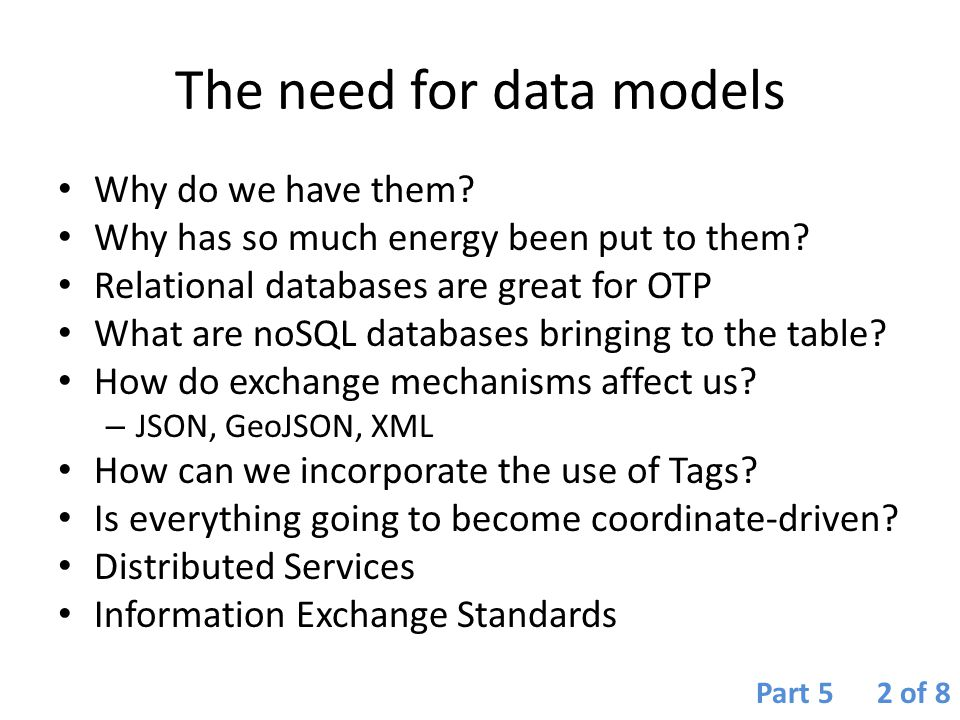 The need for data models