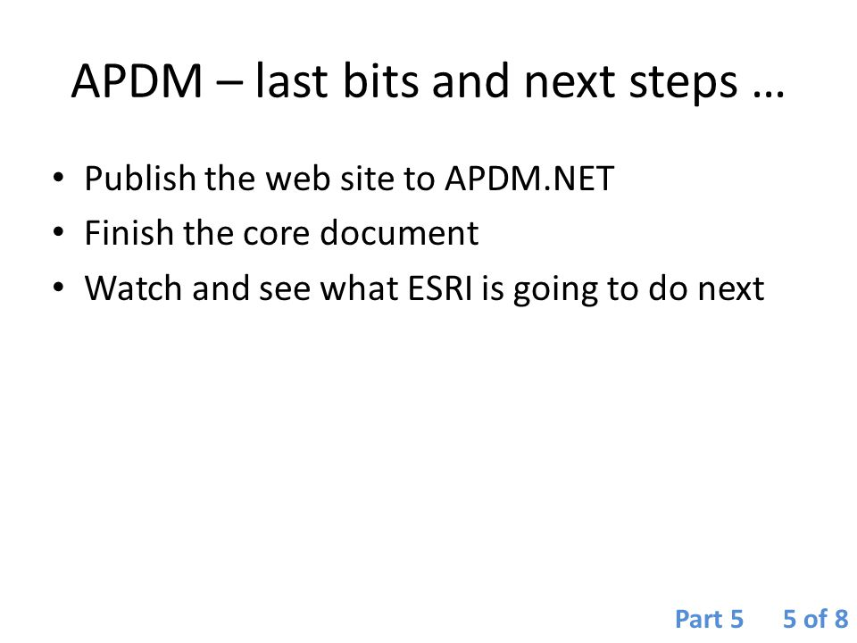 APDM – last bits and next steps …