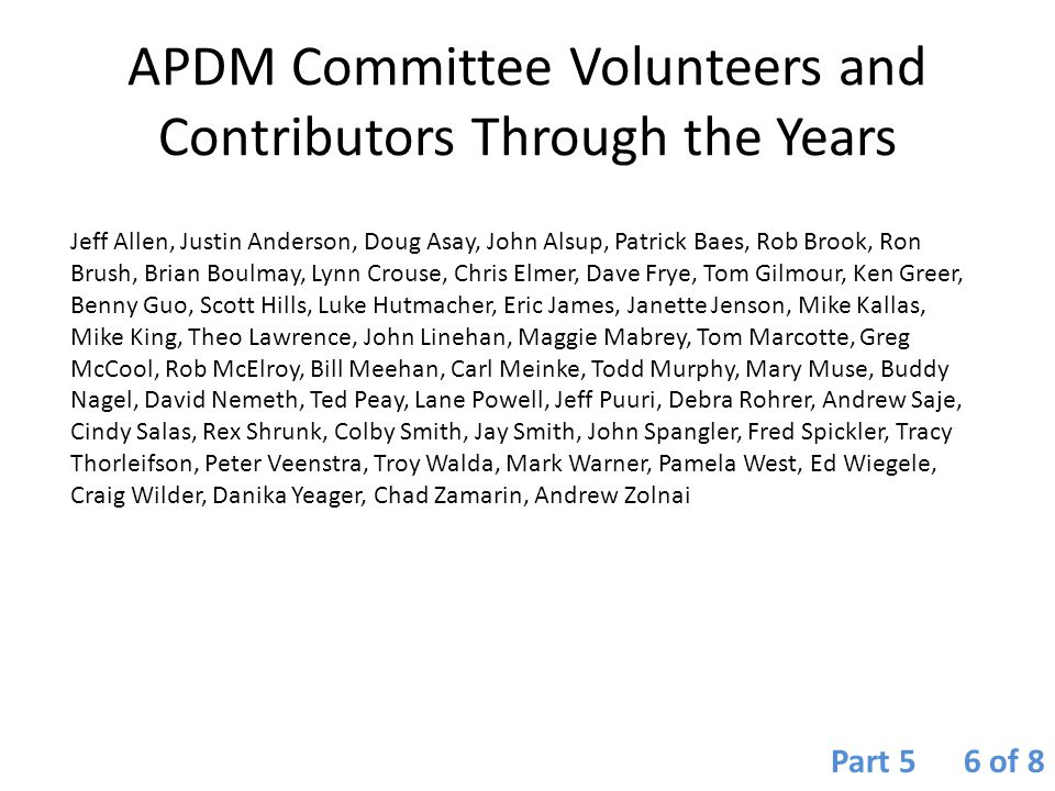 APDM Committee Volunteers and Contributors Through the Years