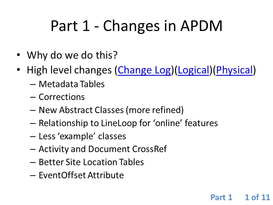 Part 1 - Changes in APDM Why do we do this