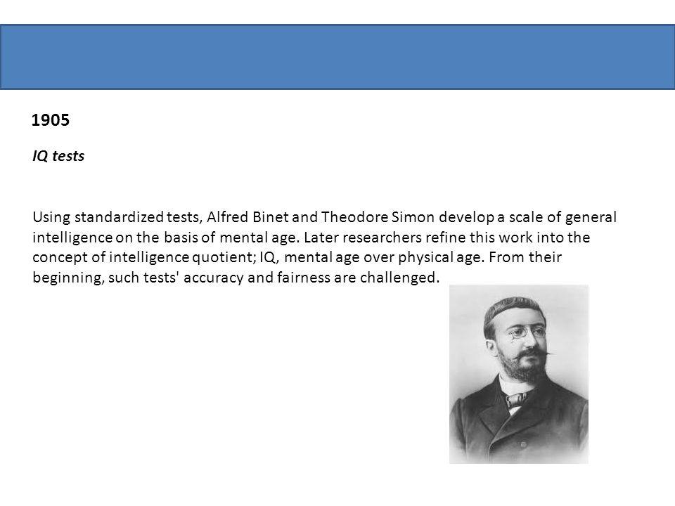 1905 IQ tests.