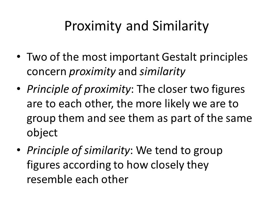 Proximity and Similarity