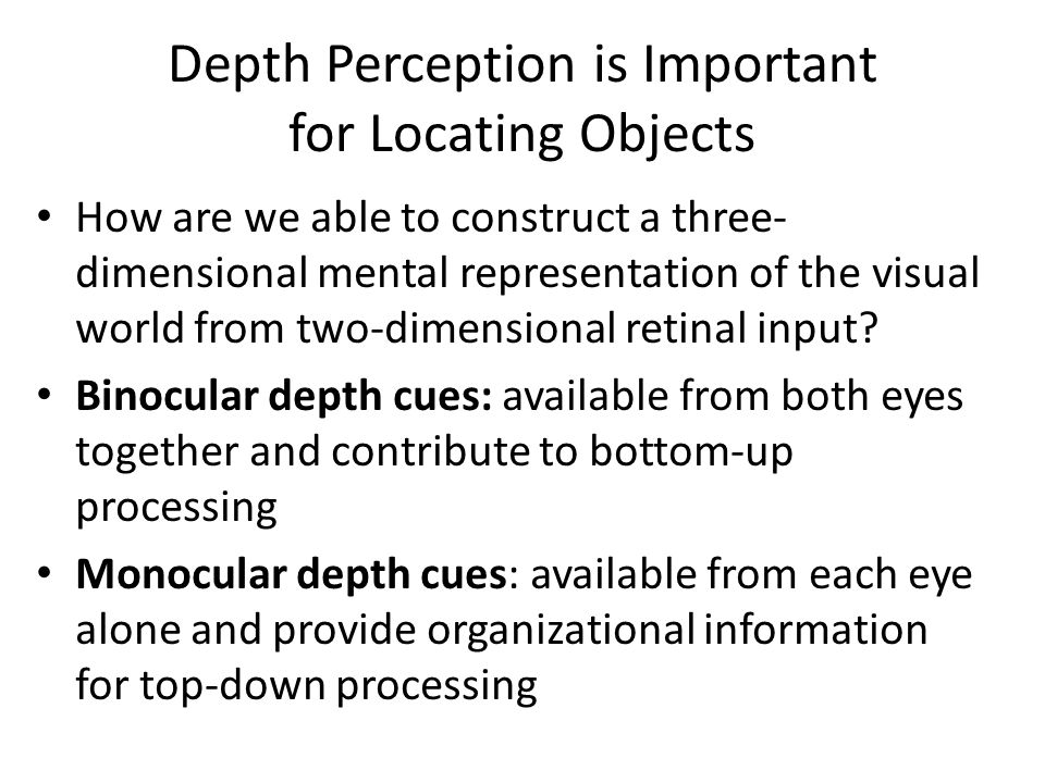 Depth Perception is Important for Locating Objects
