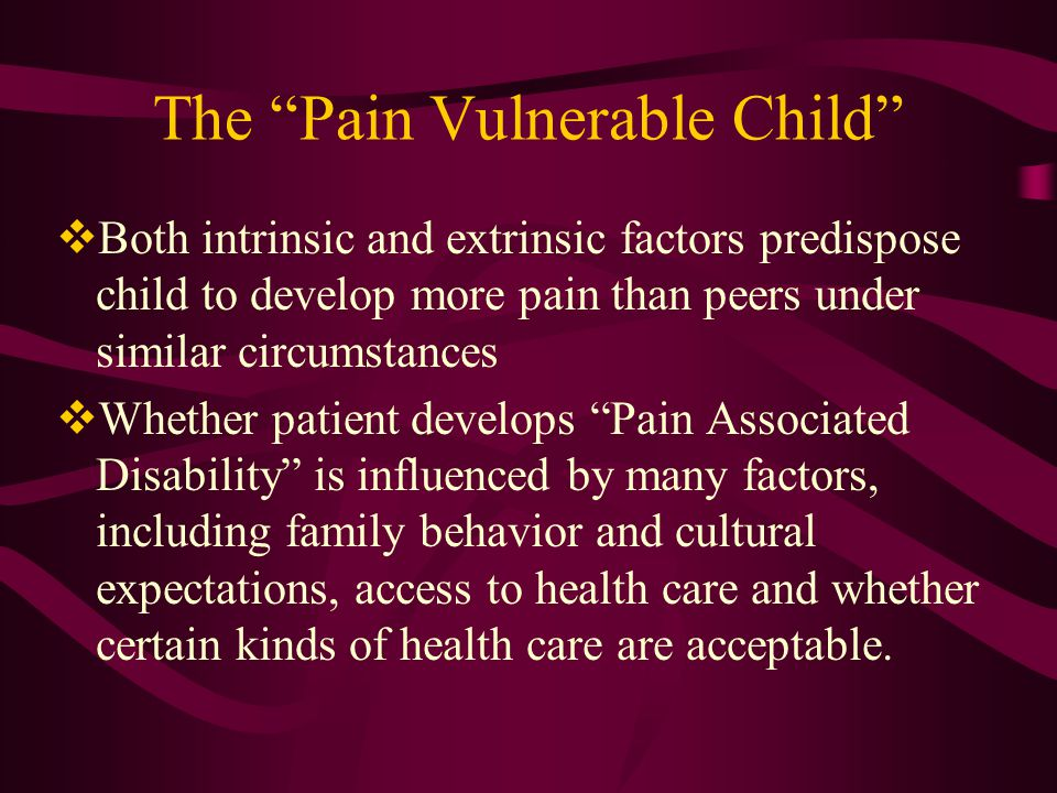 The Pain Vulnerable Child