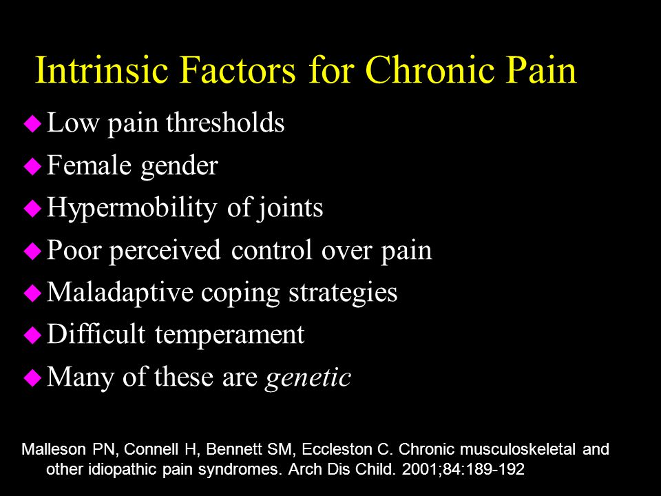 Intrinsic Factors for Chronic Pain