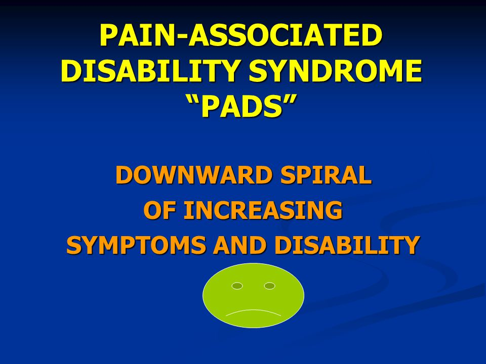 PAIN-ASSOCIATED DISABILITY SYNDROME PADS