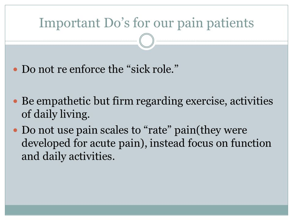 Important Do's for our pain patients