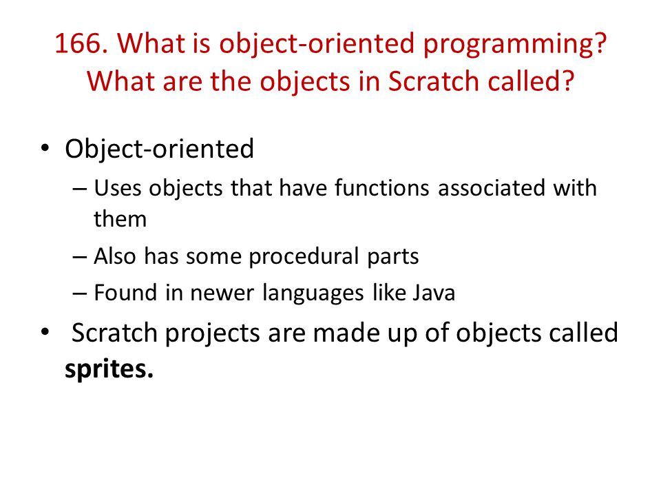 166. What is object-oriented programming