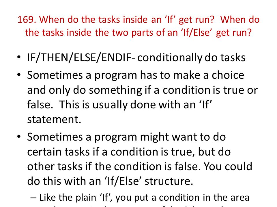 169. When do the tasks inside an 'If' get run