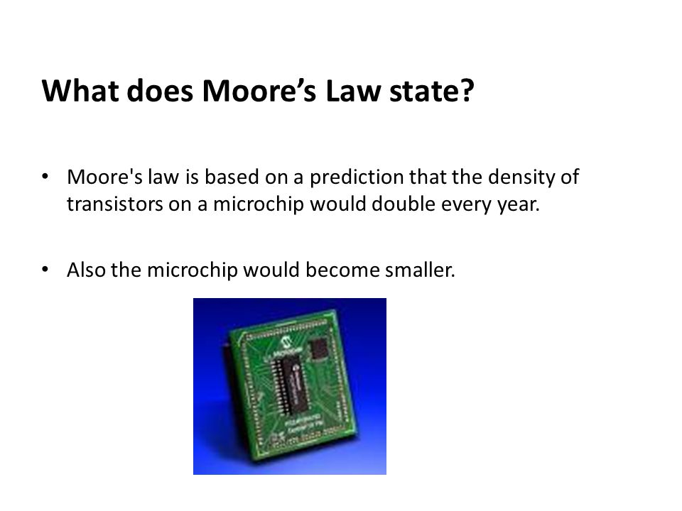What does Moore's Law state
