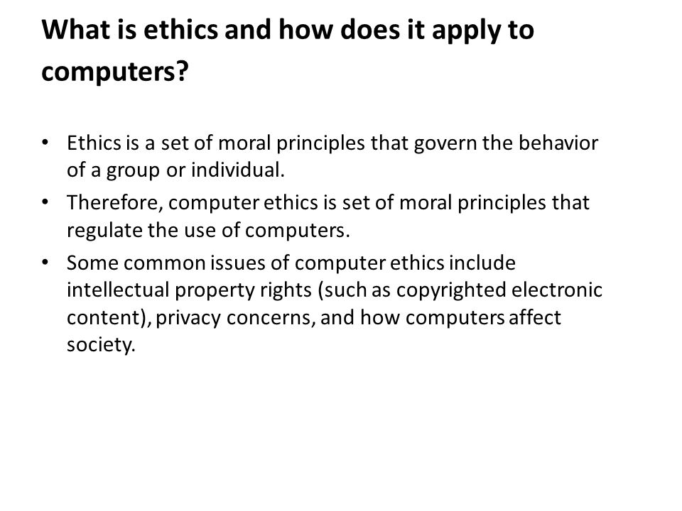 What is ethics and how does it apply to computers