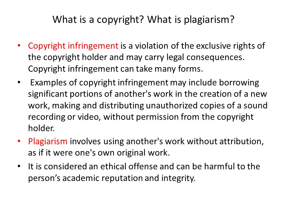 What is a copyright What is plagiarism