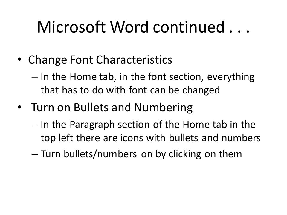 Microsoft Word continued . . .
