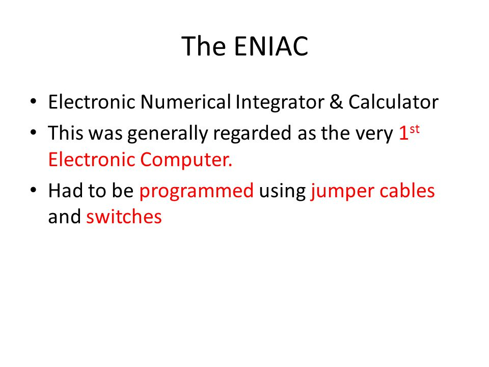 The ENIAC Electronic Numerical Integrator & Calculator