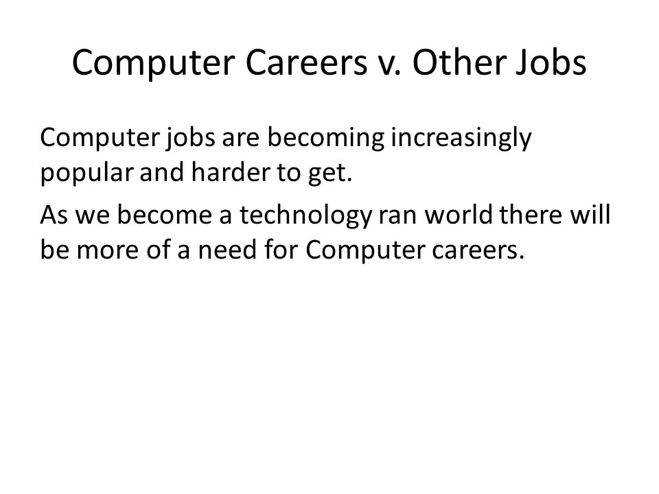 Computer Careers v. Other Jobs