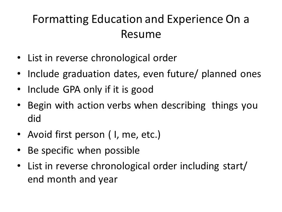 Formatting Education and Experience On a Resume