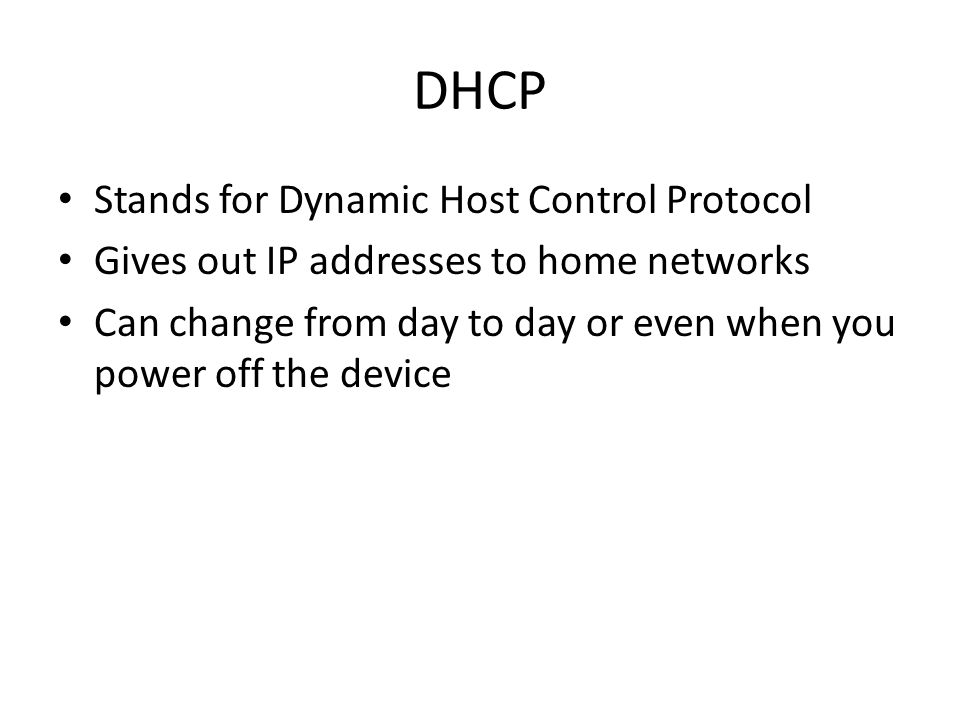 DHCP Stands for Dynamic Host Control Protocol