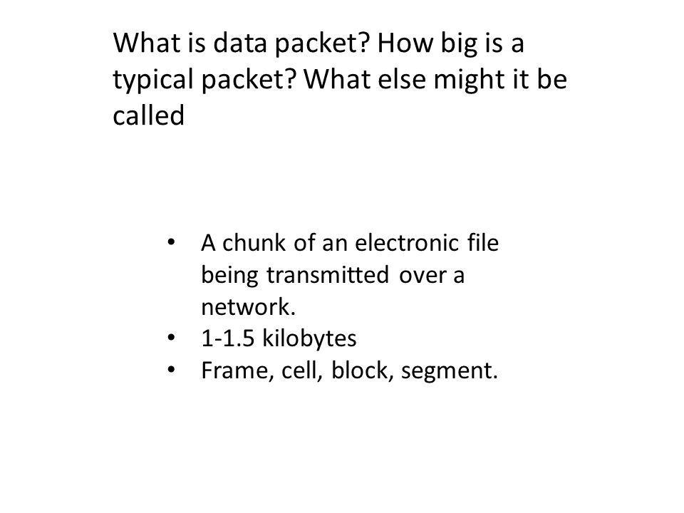 What is data packet. How big is a typical packet