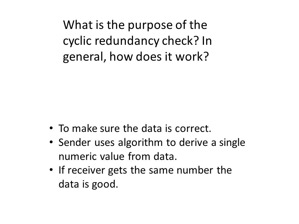 What is the purpose of the cyclic redundancy check