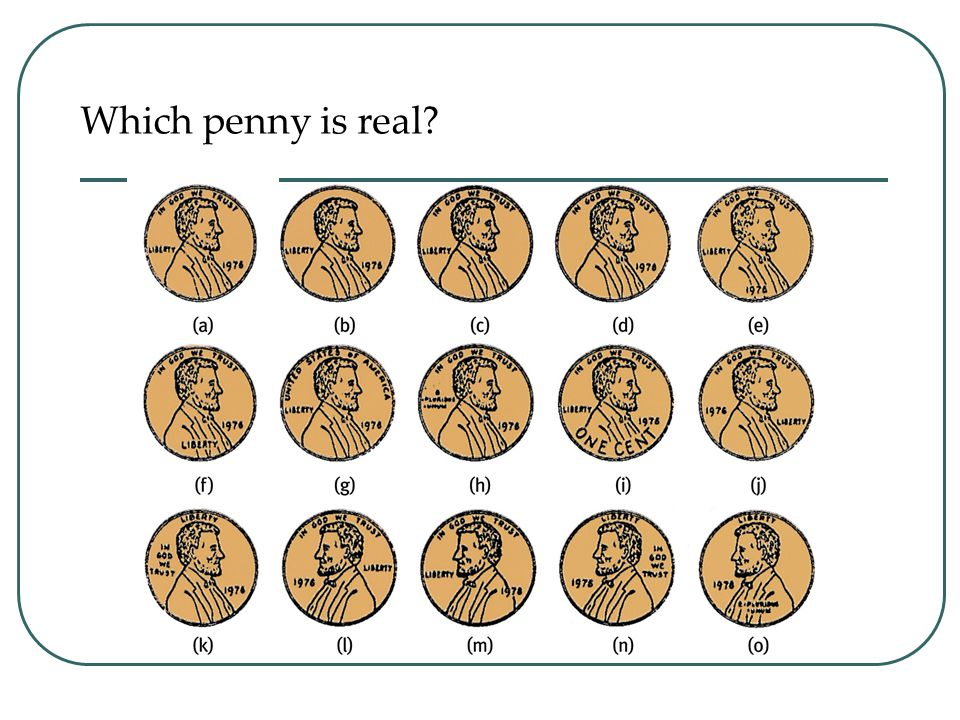 Which penny is real