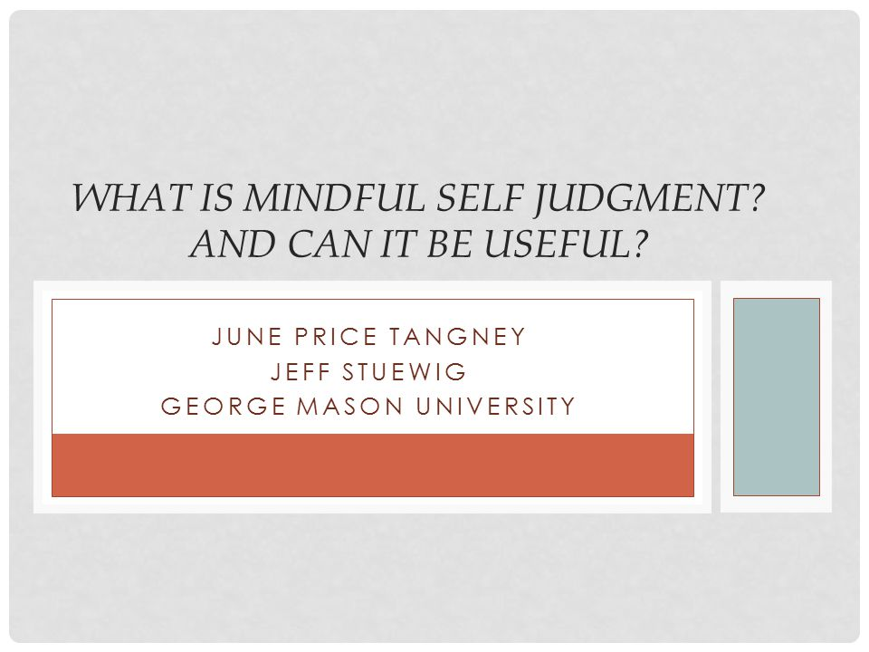 What is Mindful Self Judgment and Can It Be Useful