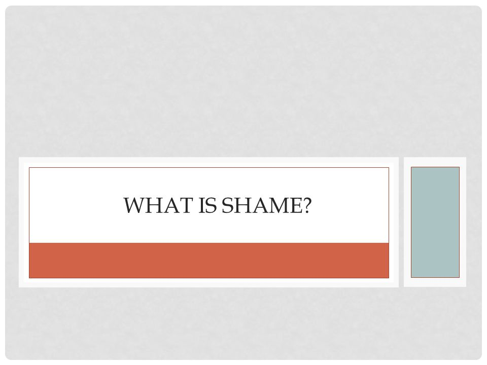 What is shame