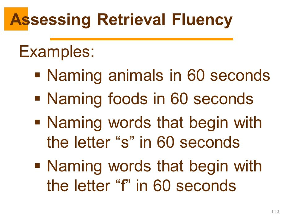 Assessing Retrieval Fluency