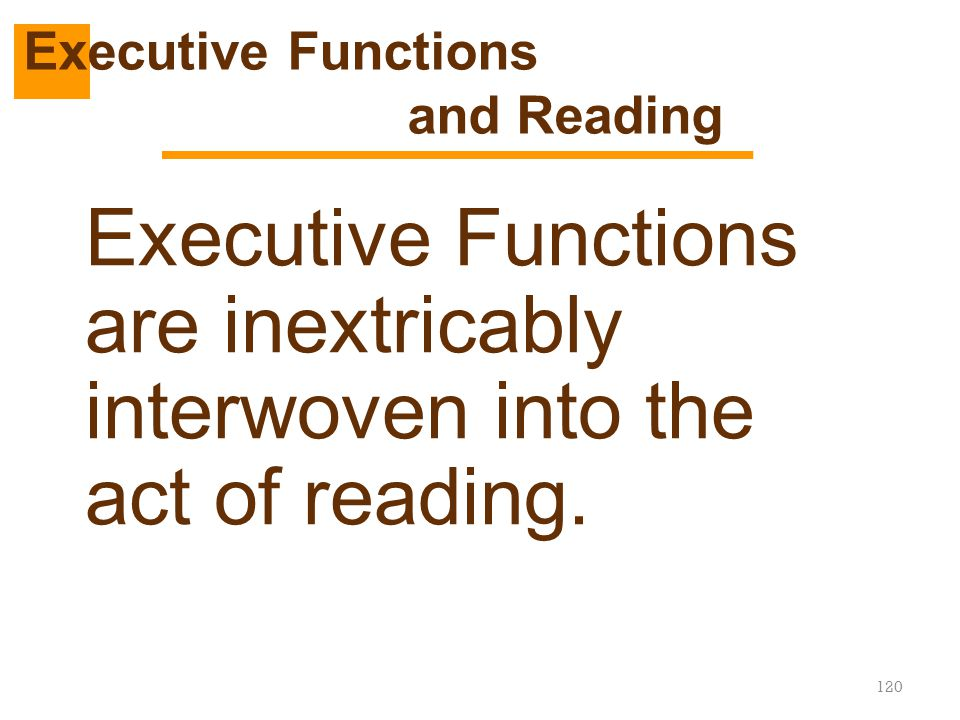 Executive Functions and Reading