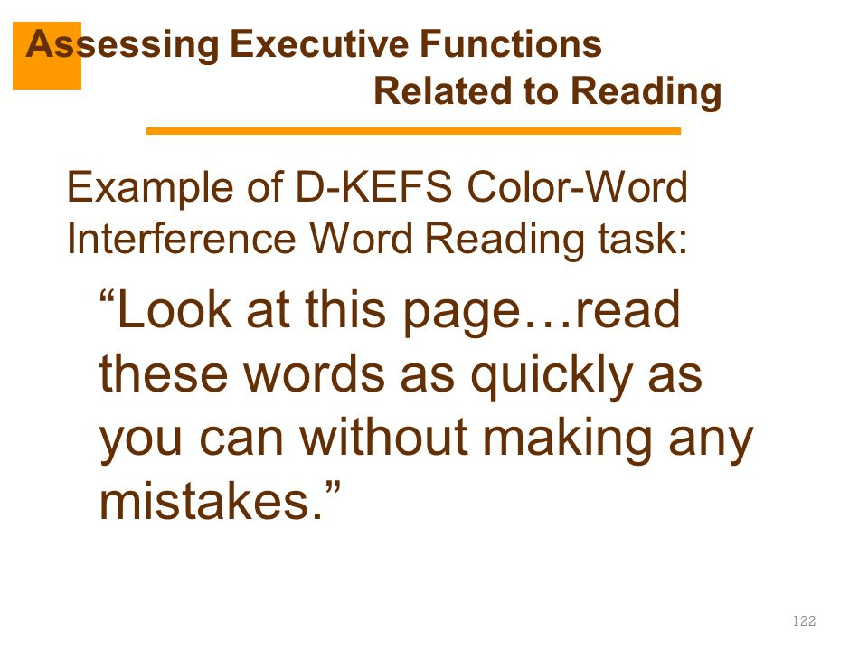 Assessing Executive Functions Related to Reading