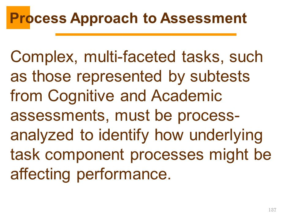 Process Approach to Assessment