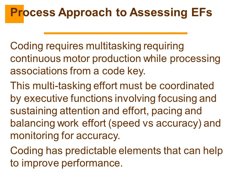 Process Approach to Assessing EFs