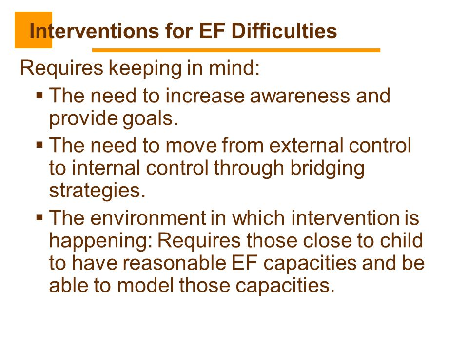 Interventions for EF Difficulties