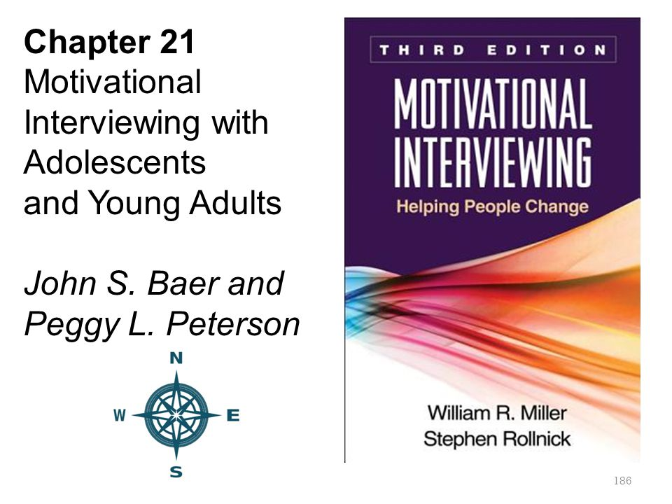 Chapter 21 Motivational Interviewing with Adolescents.