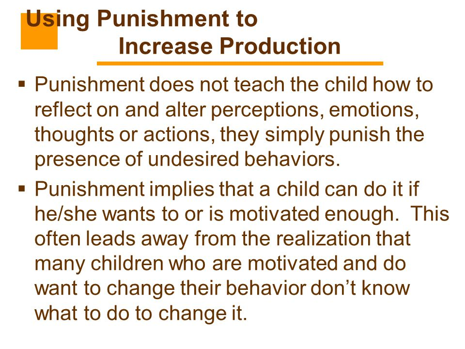 Using Punishment to Increase Production