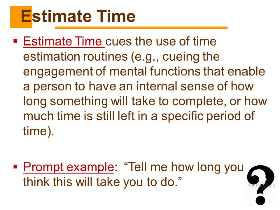 Estimate Time