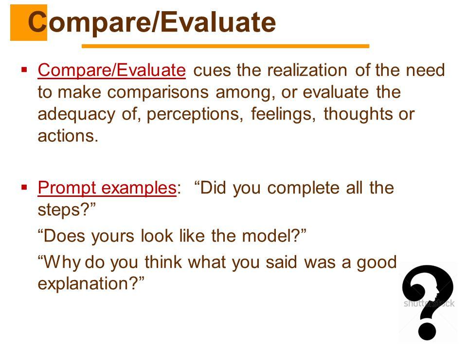 Compare/Evaluate