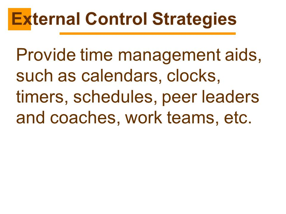 External Control Strategies