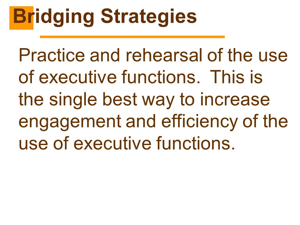 Bridging Strategies