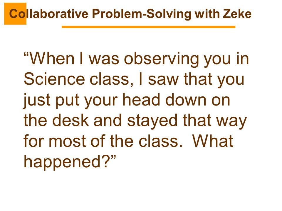Collaborative Problem-Solving with Zeke