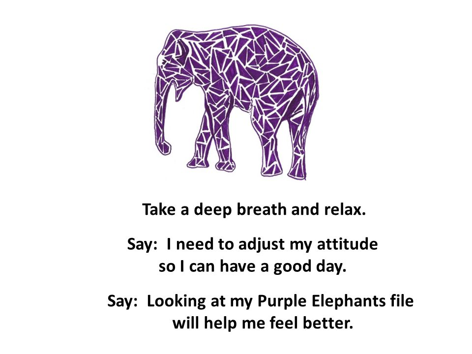 Take a deep breath and relax.