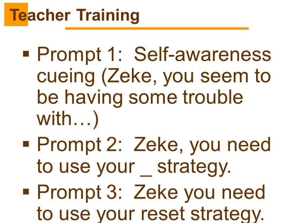 Prompt 2: Zeke, you need to use your _ strategy.