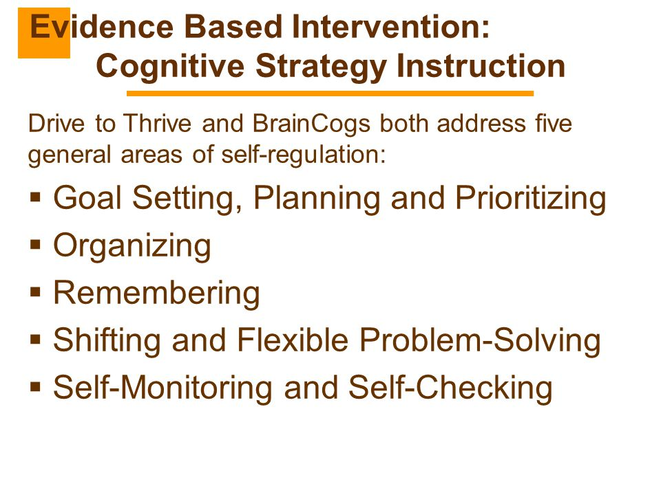 Evidence Based Intervention: Cognitive Strategy Instruction