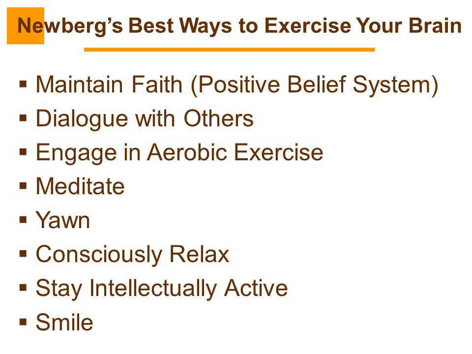 Newberg's Best Ways to Exercise Your Brain