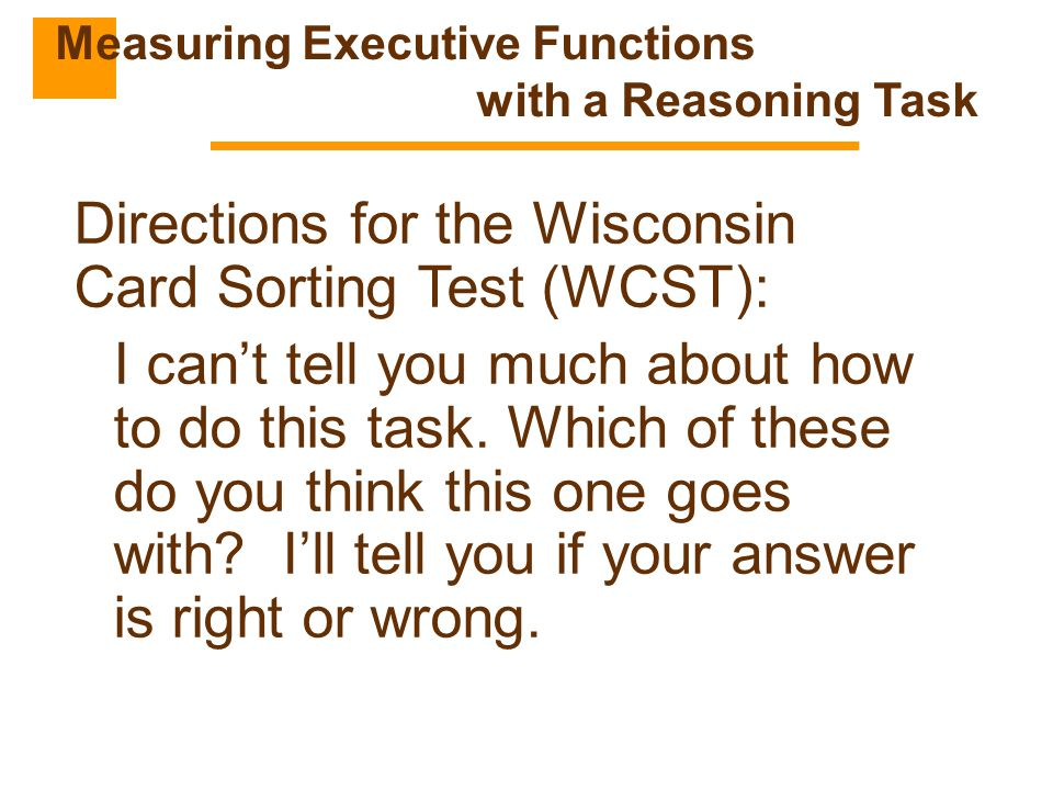 Measuring Executive Functions with a Reasoning Task