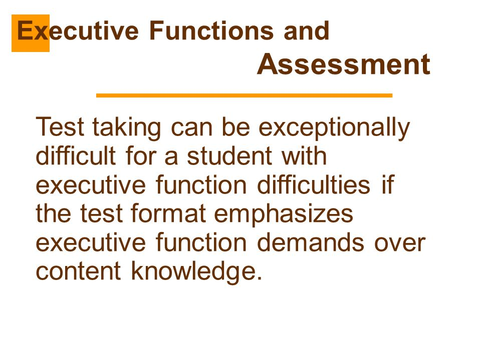 Executive Functions and Assessment