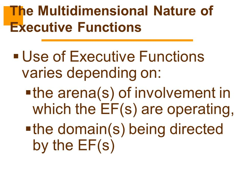 The Multidimensional Nature of Executive Functions